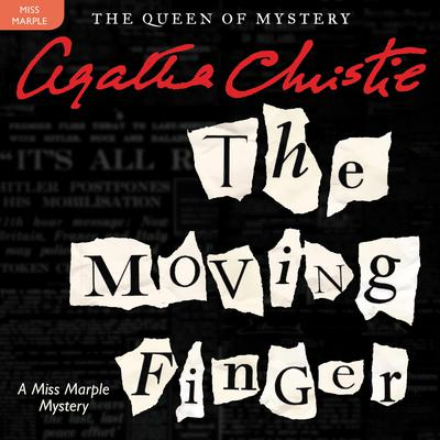 The Moving Finger: A Miss Marple Mystery Audiobook, by