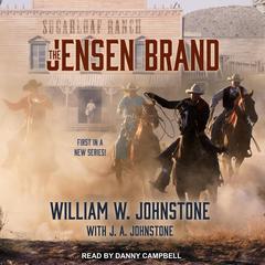 The Jensen Brand Audiobook, by J. A. Johnstone, William W. Johnstone