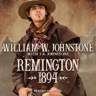 Remington 1894 Audiobook, by J. A. Johnstone