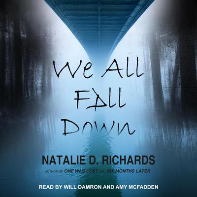 We All Fall Down Audiobook, by Natalie D. Richards