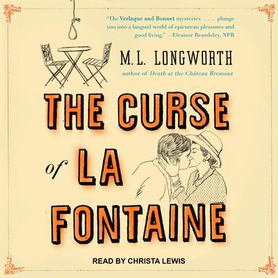 The Curse of La Fontaine Audiobook, by M. L. Longworth