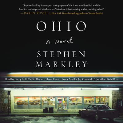 Ohio Audiobook, by Stephen Markley