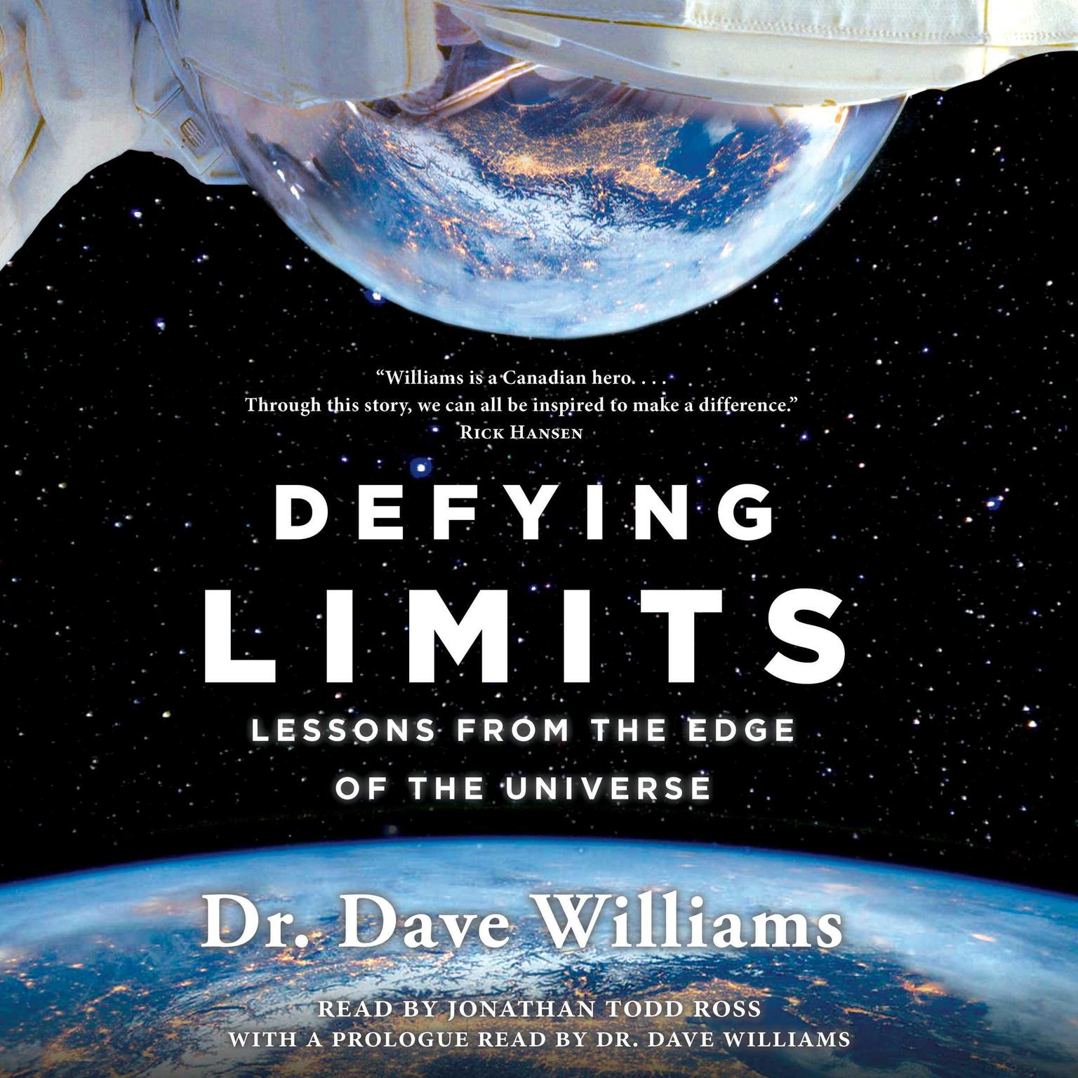 Defying Limits: Lessons from the Edge of the Universe Audiobook, by Dave Williams