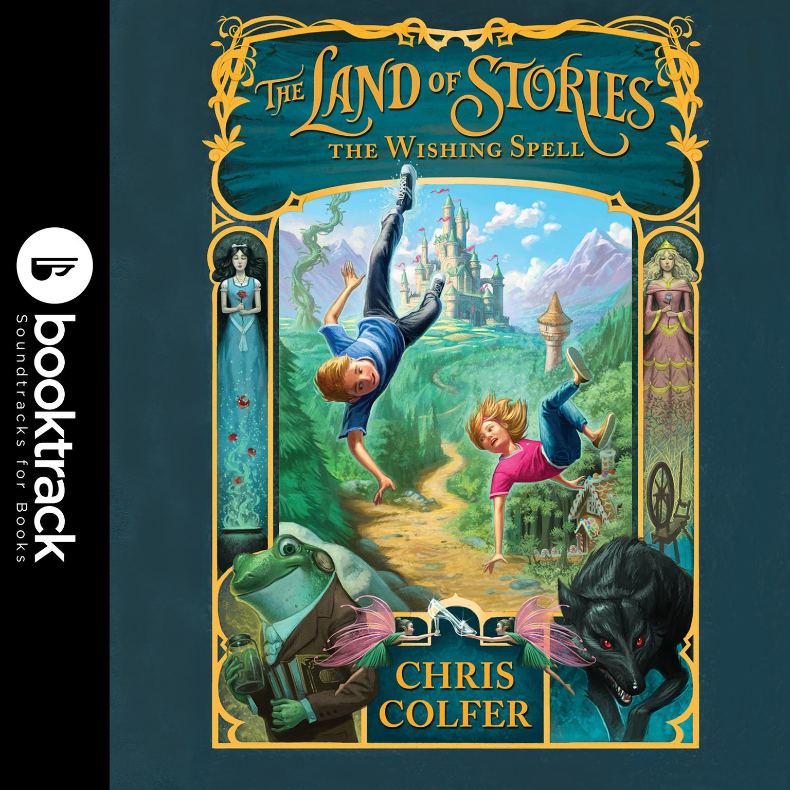 Printable The Land of Stories: The Wishing Spell: Booktrack Edition Audiobook Cover Art