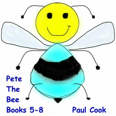 Pete the Bee Books 5-8 Audiobook, by