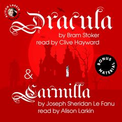 Dracula & Carmilla Audiobook, by Bram Stoker and Sheridan Le Fanu, Bram Stoker, Joseph Sheridan Le Fanu