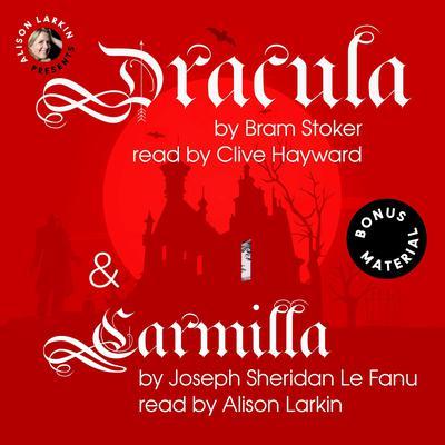 Dracula & Carmilla Audiobook, by Bram Stoker