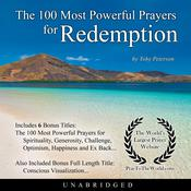 The 100 Most Powerful Prayers for Redemption Audiobook, by Toby Peterson