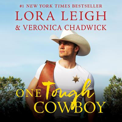 One Tough Cowboy: A Novel Audiobook, by Lora Leigh