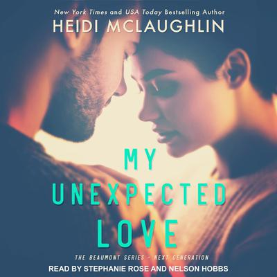 My Unexpected Love Audiobook, by Heidi McLaughlin