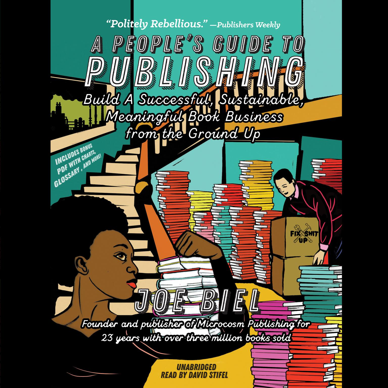 Printable A People's Guide to Publishing: Build a Successful, Sustainable, Meaningful Book Business from the Ground Up Audiobook Cover Art
