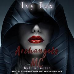 Archangels MC: A Reverse Harem Romance Audiobook, by Ivy Fox