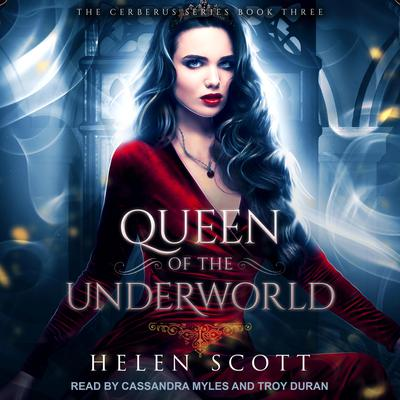 Queen of the Underworld: A Reverse Harem Romance Audiobook, by Helen Scott