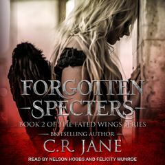 Forgotten Specters Audiobook, by C.R. Jane