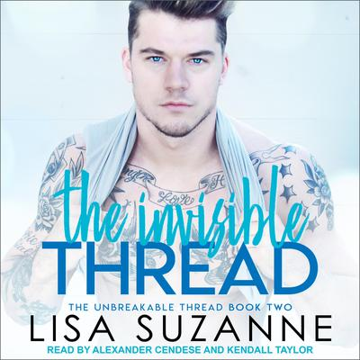 The Invisible Thread Audiobook, by Lisa Suzanne