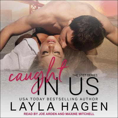 Caught In Us Audiobook, by Layla Hagen
