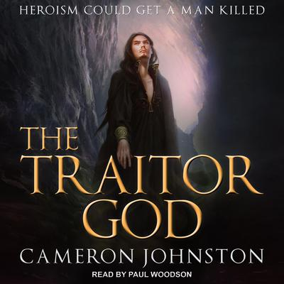 The Traitor God Audiobook, by Cameron Johnston