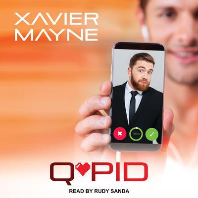 Q*Pid Audiobook, by Xavier Mayne