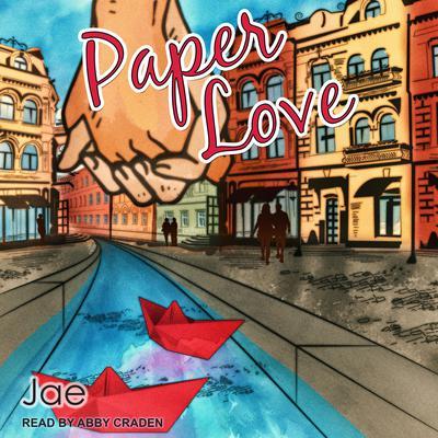 Paper Love Audiobook, by Jae