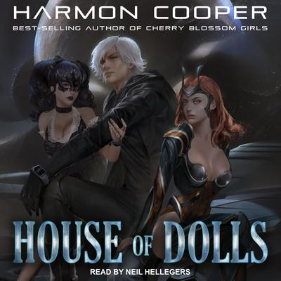 House of Dolls Audiobook, by Harmon Cooper