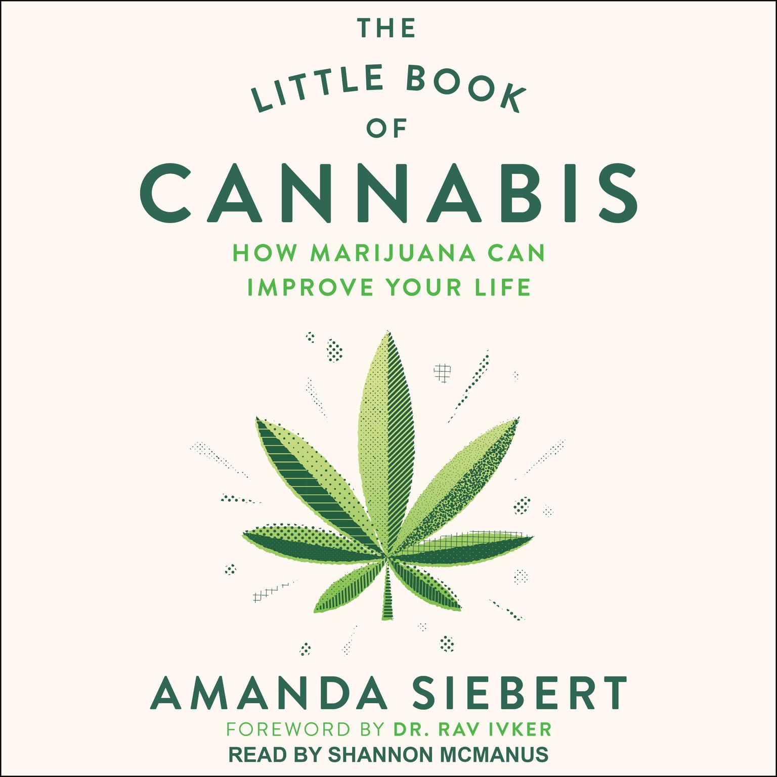 Printable The Little Book of Cannabis: How Marijuana Can Improve Your Life Audiobook Cover Art