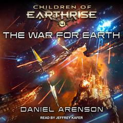The War for Earth Audiobook, by Daniel Arenson