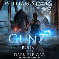 Gunz Audiobook, by William Stacey