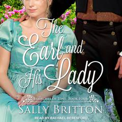 The Earl and His Lady: A Regency Romance Audiobook, by Sally Britton