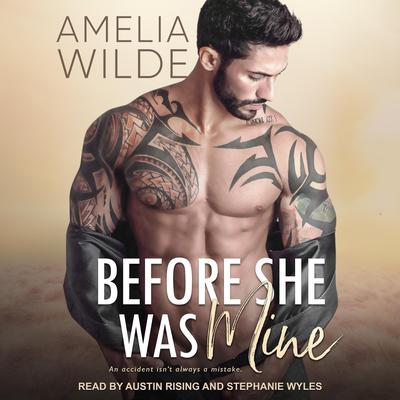 Before She Was Mine Audiobook, by Amelia Wilde