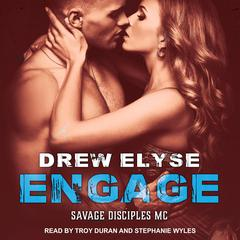 Engage Audiobook, by Drew Elyse