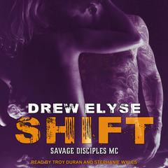 Shift Audiobook, by Drew Elyse