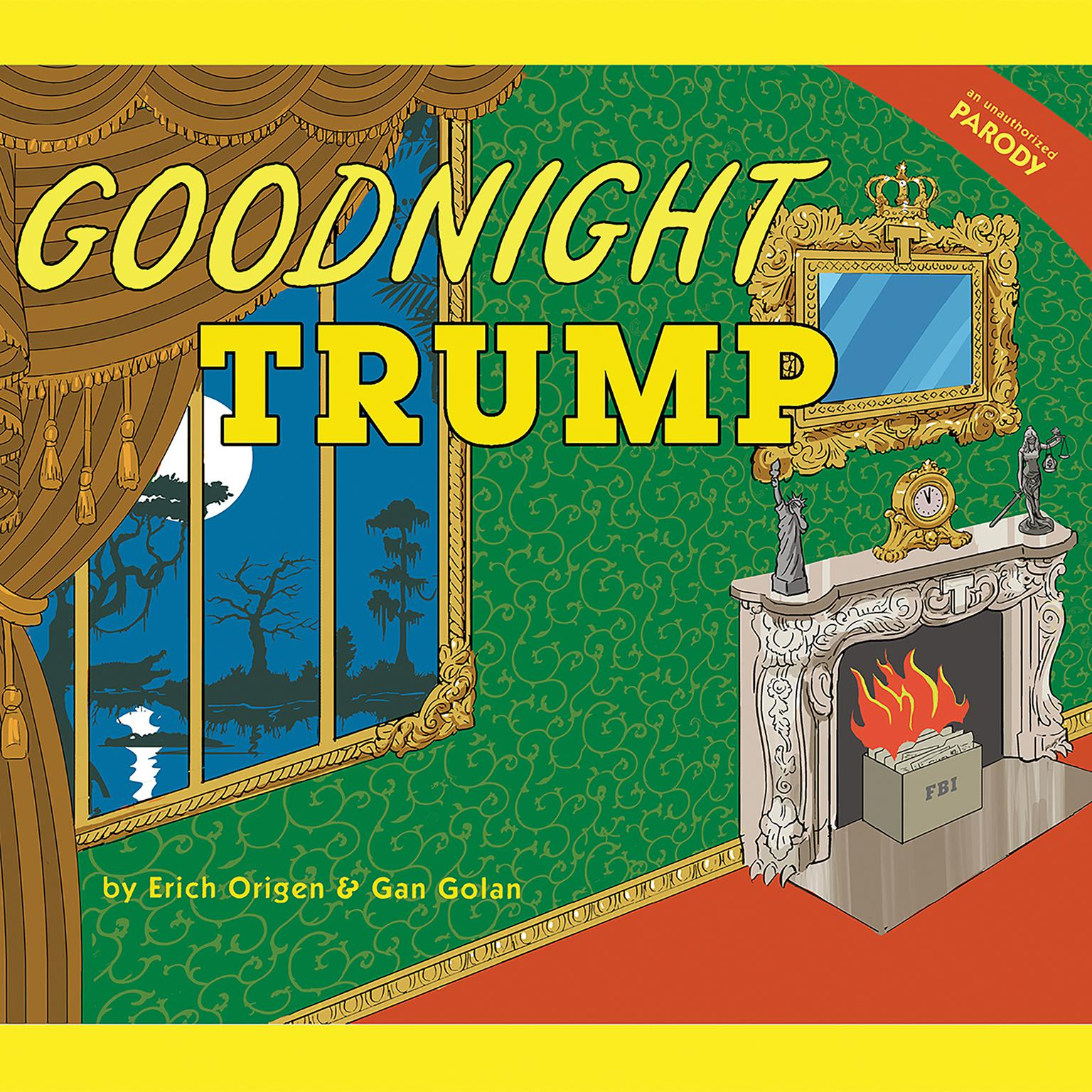 Printable Goodnight Trump: A Parody Audiobook Cover Art
