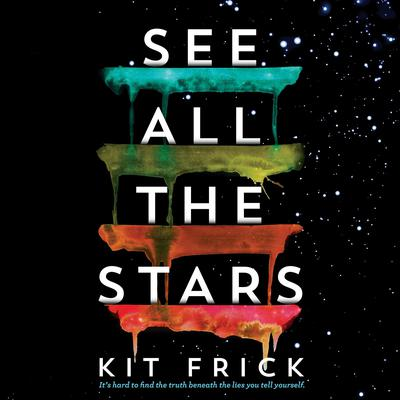 See All the Stars Audiobook, by Kit Frick