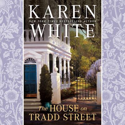 The House on Tradd Street Audiobook, by Karen White
