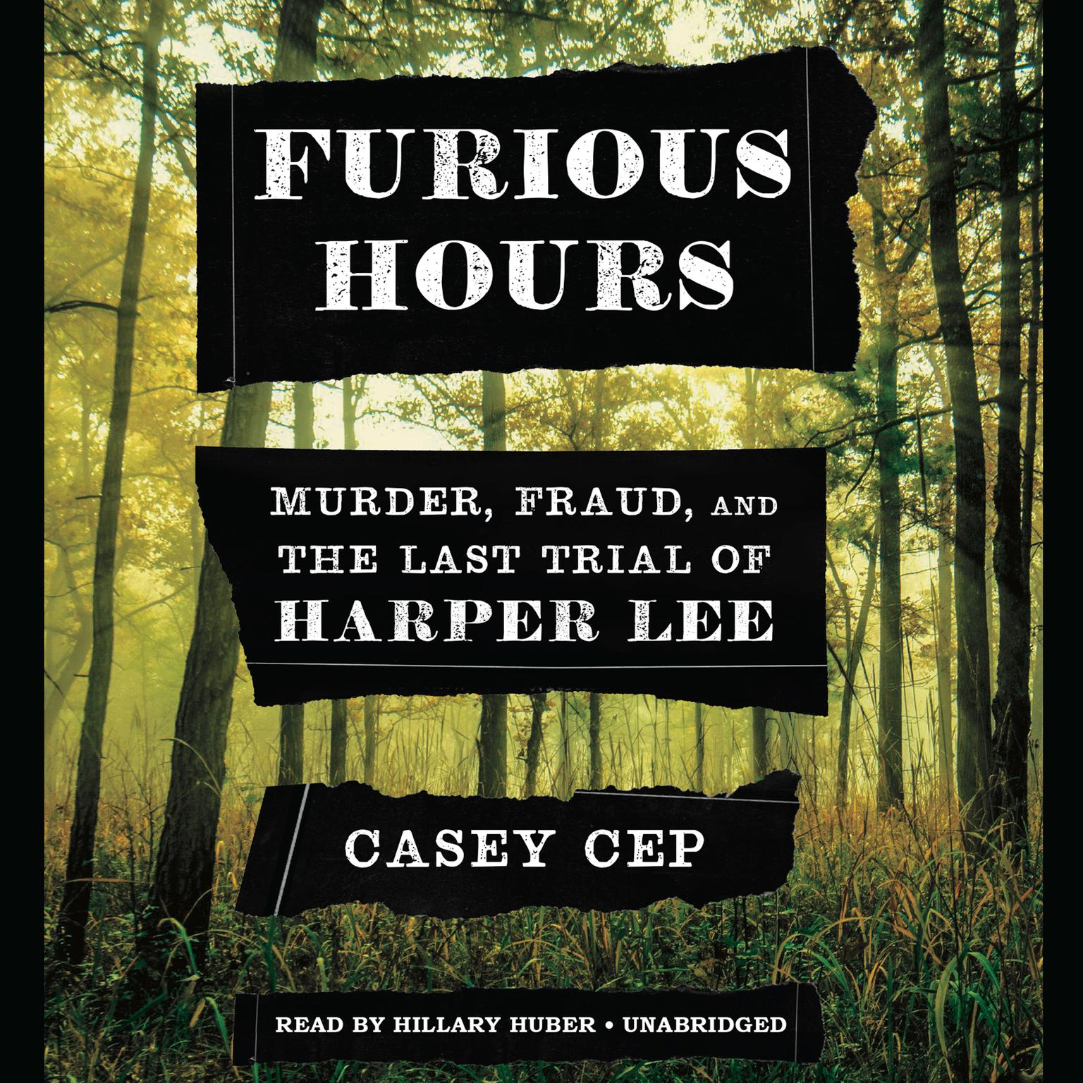 Printable Furious Hours: Murder, Fraud, and the Last Trial of Harper Lee Audiobook Cover Art