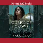 The Queen of Crows Audiobook, by Myke Cole|