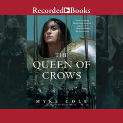 The Queen of Crows Audiobook, by Myke Cole
