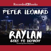 Raylan Goes to Detroit Audiobook, by Peter Leonard|