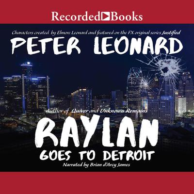 Raylan Goes to Detroit Audiobook, by Peter Leonard