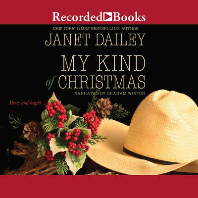 My Kind of Christmas Audiobook, by Janet Dailey