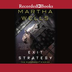 Exit Strategy Audiobook, by Martha Wells