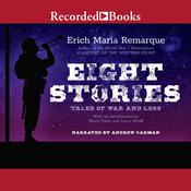 Eight Stories: Tales of War and Loss Audiobook, by Erich Maria Remarque|