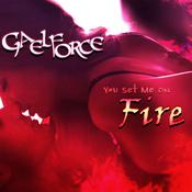 You Set Me On Fire  Audiobook, by Gael Force