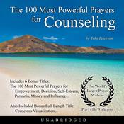 The 100 Most Powerful Prayers for Counseling Audiobook, by Toby Peterson
