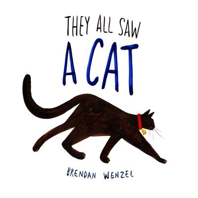 They All Saw a Cat - Audiobook by Brendan Wenzel