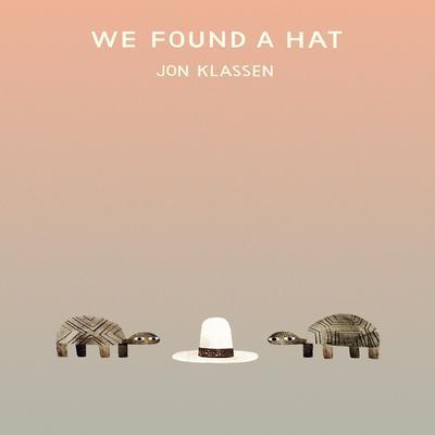 We Found a Hat Audiobook, by Jon Klassen