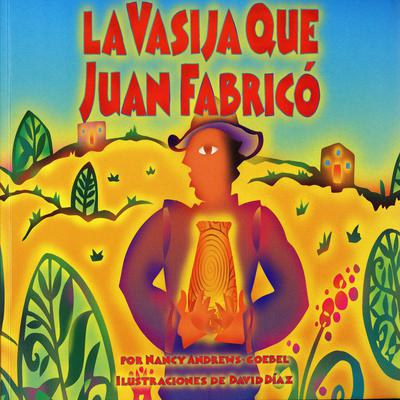 La Vasija que Juan Fabrico Audiobook, by Nancy Andrews-Goebel