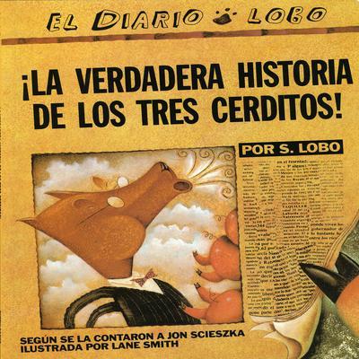 La Verdadera Historiade los Tres Cerditos Audiobook, by Jon Scieszka