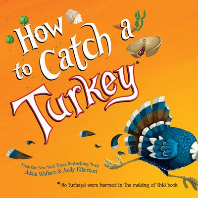 How to Catch a Turkey Audiobook, by Adam Wallace