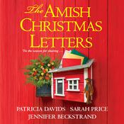 The Amish Christmas Letters Audiobook, by Jennifer Beckstrand, Sarah Price
